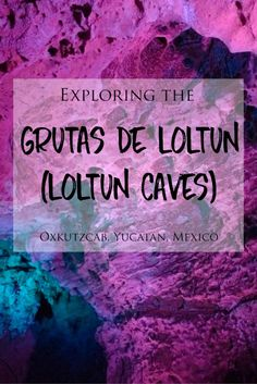 Exploring the Grutas de Loltun (Loltun Caves) in Oxkutzcab, Yucatan, Mexico >> Traveling to Merida in Mexico's Yucatan Peninsula? Make sure to add a tour of the Loltun Caves to your itinerary! The Grutas de Loltun are a large, impressive and naturally beautiful underground cave network located near Oxkutzcab, 1.5 hours south of Merida. These caves are a fascinating and incredible place to explore and learn about their history! Check out my blog post for more.