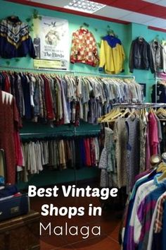 Go vintage shopping in Malaga at these places!