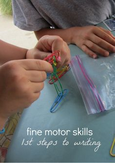 First Steps to Writing: Build Fine Motor Skills Fine motor skills can be developed in a number of ways.