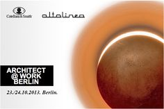Catellani & Smith in Berlin for ARCHITECT@WORK where architect meets innovations http://www.architectatwork.de/