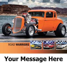 2016 Road Warriors - Hot Rods - Promotional Calendar Cover. Imprinted with your Business, Organization or Event Name and Logo As Low As 65¢.
