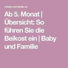 Ab 5. Monat   Übersicht: So führen Sie die Beikost ein   Baby und Familie