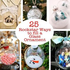 Did you pick up some glass ornaments the other day on a great sale and just had to have them like me? But what to put inside of them to make them oh so adorable? Here's 25 of the best ideas of how to