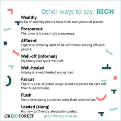Other ways to say: Rich