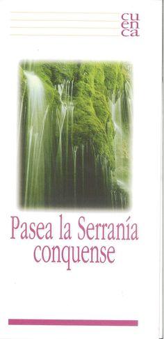 Folleto turístico de la Serranía de Cuenca, con parajes de interés y plano de la zona. Patronato de Desarrollo Provincial de Cuenca, 1997. #Cuenca #Turismo