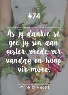 Inspiration For The Day, Heart Place, Afrikaanse Quotes, Floral, Ministry, Journals, Bible, Christmas Tree, Messages