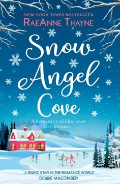 Buy Snow Angel Cove by RaeAnne Thayne and Read this Book on Kobo's Free Apps. Discover Kobo's Vast Collection of Ebooks and Audiobooks Today - Over 4 Million Titles! Feel Good Books, I Love Books, My Books, Books To Read, Christmas Books, Christmas Time, Christmas Ideas, Holiday, Feminist Books