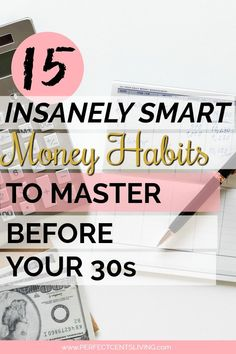 If you can master even a few of these smart money habits in your 20s, you're doing better than most with your finances. How many have you mastered? #budgetingforbeginners #smartmoneyhabits #payoffdebt #personalfinance via @perfectcentslvn