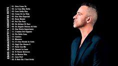 Eros Ramazzotti Greatest Hits | 30 Bigger Songs Eros Ramazzotti