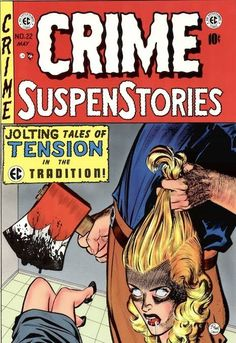 """EC's 'Crime SuspenStories' No. 22, May 1954  In the hard """"g"""" Los Angeles of the fifties, Confidential File was the name of Paul Coates' column in the Los Angeles Mirror and his weekly series on KTTV, the local station then owned by the Times-Mirror Company. Coates' beat was vice: housewives on goofballs, medical quackery, La Cosa Nostra, the """"tragic social problem"""" of homosexuality. According to Stephan Hoeller, the bishop of L.A.'s Ecclesia Gnostica, Louis Culling and Meeka Aldrich…"""