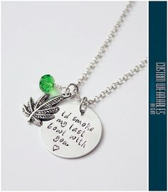 Hey, I found this really awesome Etsy listing at https://www.etsy.com/listing/257420725/id-smoke-my-last-bowl-with-you-necklace