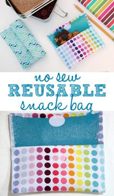No Sew Reusable Snack Bags   Reusable Kids Lunch Containers   www.madewithHAPPY.com