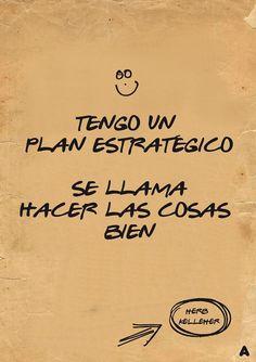 El mejor plan estratégico que he visto en mucho tiempo :-)