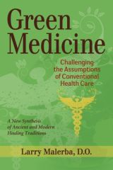 Green Medicine by Larry Malerba