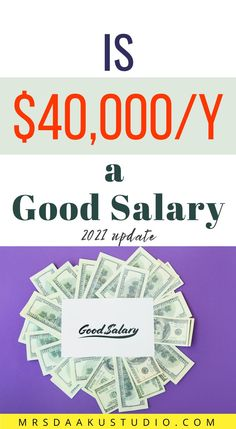 The amount of money you need to live will depend on where you are when considering the cost of housing, food, transportation, and other necessities. In this post, you will know if $40,000 is a good salary for you or not? Make Money Online, How To Make Money, Content