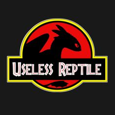 TOOTHLESS - USELESS REPTILE T-Shirt $12 How to Train Your Dragon tee at Weekly Shirts!
