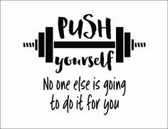 Push yourself No one else is going to do it for you, Workout Room Wall Vinyl, Weight room Exercise room home gym wall art wall decal - Santé des Enfants Sport Motivation, Fitness Motivation Quotes, Weight Loss Motivation, Motivational Fitness Quotes, Health Motivation, Motivation For Exercise, Crossfit Quotes, Exercise Schedule, Exercise Cardio