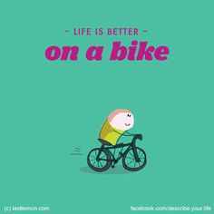 Life is better on a bike Happy Quotes, Funny Quotes, Last Lemon, Self Love, Life Is Good, Good Things, Words, Image, Bicycles