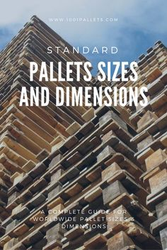 Complete guide for standard pallets sizes & dimensions!