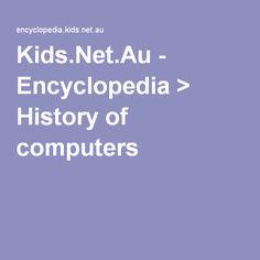 Kids.Net.Au - Encyclopedia > History of computers