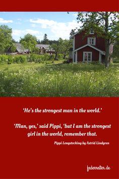 Zitat / Quote Pippi Longstocking by Astrid Lindgren. Pippi is the strongest girl in the world, remember that! Es gibt nicht nur Helden in unseren Stories, sondern auch Heldinnen!