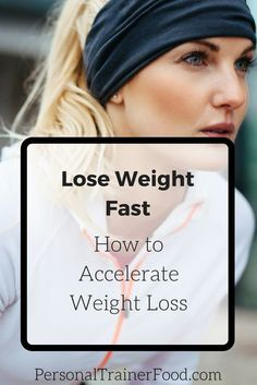 Are you resolved to lose weight fast? Maybe you have a special event to go to– or you just really want to be able to get your skinny jeans back on easily. I hear you!Lose Weight Fast: How to Accelerate Weight Loss at http://personaltrainerfood.com @PTrainerFood