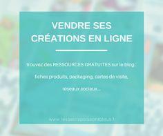 Vendre ses créations en ligne : des ressources, tutos, etc... gratuits sur le blog Les Petits Pois sont Bleus www.lespetitspoissontbleus.fr #tutoriels #créateurs #socialmedia