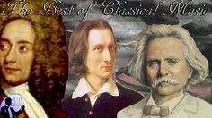 The Best of Classical Music: Liszt, Grieg, Albinoni, Ravel, Gounod, Rahm...