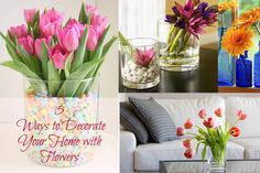 75 5 Ways to Decorate Your Home with Flowers