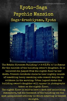 One of the most famous haunted buildings in Kyoto, Japan - the Metabo Hirosawa building is said to be haunted by the building owner's daughter. Scary Myths, Creepy Facts, Creepy Things, Creepy Stuff, Fun Facts, Spooky Stories, Weird Stories, Ghost Stories, Real Haunted Houses
