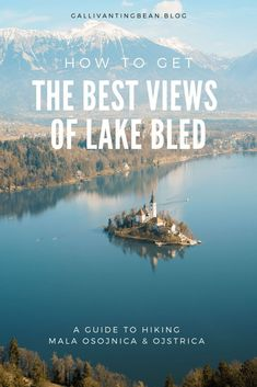 If you've ever seen breath taking photos of Lake Bled, I'll bet they were taken at the Mala Osojnica and Ojstrica viewpoints. To make it easier for you here's a step by step guide on how to hike to the Mala Osojnica and Ojstrica viewpoints from Lake Bled. Visit Slovenia, Slovenia Travel, Bled Slovenia, Europe Travel Guide, Travel Guides, Travel Destinations, Hiking Europe, Bohinj, Lake Bled