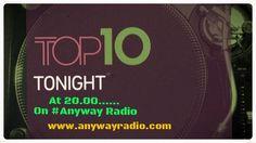 To δικό σας Top 10 όπως το διαμορφώσατε μέσω των Socials!! Στις 20.00 στο ραδιόφωνο που σερφάρει ,παρουσιάζει ο Αντώνης! Get tuned & listen real music  Volume_up ► PLAY ▂ ▃ ▅ █  Join us! ►www.anywayradio.com