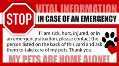 A pet owners wallet card for if something happens to you, your pet will be looked after