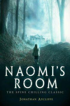 Cine-PostIt!: SETE HORRORES #3 - NAOMI'S ROOM (JONATHAN AYCLIFFE...