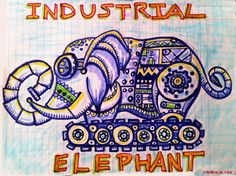 """""""Industrial Elephant"""" Day 10 of the 30 day create stuff challenge. Tombo Brushes  #30DoC • http://www.chongolio.com"""