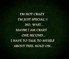 Hi my name is Tanya and im crazy.. I think. Hold on