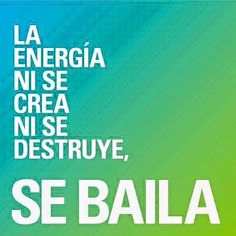 La energía ... se baila!