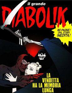 Edicola Virtuale: Il Grande Diabolik 03 - La vendetta ha la memoria ...