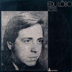 Edu Lobo - Cantiga de Longe (1970) [Full Album/Completo]
