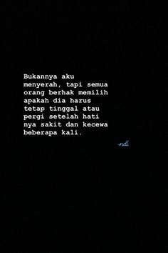 Quotes Rindu, Quotes Lucu, Cinta Quotes, Quotes Galau, Hurt Quotes, Mood Quotes, Life Quotes, Deep Quotes, Wattpad Quotes