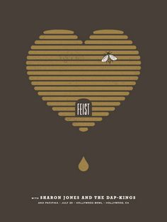 A Feist concert poster with a honeybee on it. Perfect for me.