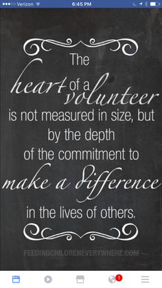 """""""The heart of a volunteer is not measured in size, but by the depth of the commitment to make a difference in the lives of others."""" inspiring quote graphic"""