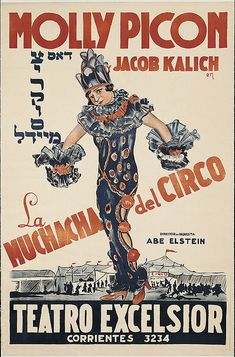 "Yiddish theater poster for Molly Picon in ""Muchacha Del Circo"" at Teatro Excelsio"