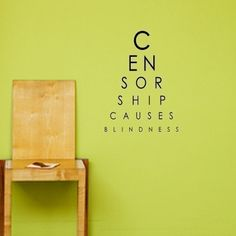 It s Banned Books Week. Celebrate your freedom to read! Censorship Causes  Blindness Eye Examination a8aa7deacd3bf