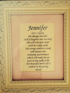 Jennifer Name Meaning That's my baby girl.