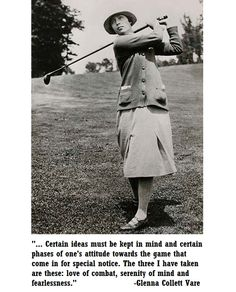 What do you bring with you to the course? #Fearless #Serenity #Wisdom #GolfQuotes #Inspiration #WomenGolf #GolfLegend #TheFemaleBobbyJones #LoveGolf #GlennaCollettVare #2ndSwingGolf
