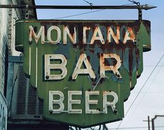 Fine art photo of the vintage Montana Bar sign in Miles City, MT