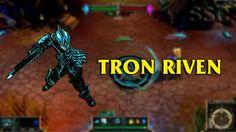 Tron Riven LoL Custom Skin ShowCase