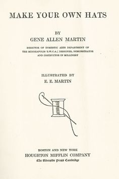Make Your Own Hats, Gene Allen Martin, 1921; University of Wisconsin Digital Collections