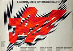5 Deutsches. Love everything about this vintage poster from 1959 for the 5th German Amateur Jazz festival, designed by Wolf Dieter Zimmermann.